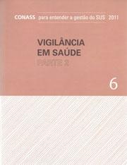 VIGILÂNCIA EM SAÚDE – PARTE 2