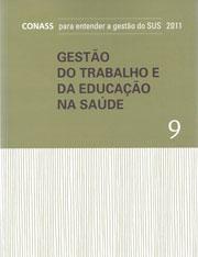 GESTÃO DO TRABALHO E DA EDUCAÇÃO NA SAÚDE
