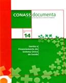 CD 14 – Gestão e Financiamento do Sistema Único de Saúde