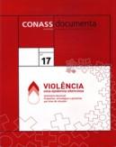 CD 17 – Violência: Uma Epidemia Silenciosa – Seminário Nacional: Propostas, […]