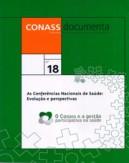 CD 18 – As Conferências Nacionais de Saúde: Evolução e Perspectivas