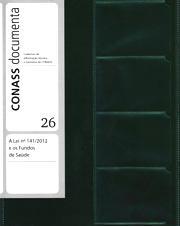 CD 26 – A Lei n. 141/2012 e os Fundos de Saúde