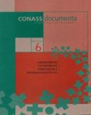 CD 6 – Convergências e Divergências sobre a Gestão e Regionalização do SUS