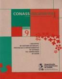CD 9 – I Encontro de Gestores Estaduais, Provinciais e Departamentais de Sistemas […]