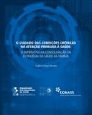 O CUIDADO DAS CONDIÇÕES CRÔNICAS NA ATENÇÃO PRIMÁRIA À SAÚDE