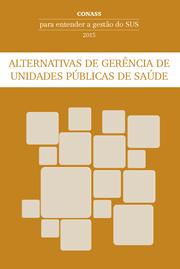Alternativas de Gerência de Unidades Públicas de Saúde