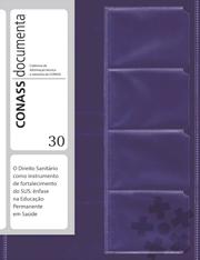 CD 30 – O Direito Sanitário como instrumento de fortalecimento do SUS […]