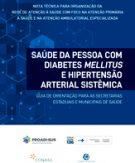 SAÚDE DA PESSOA COM DIABETES MELLITUS E HIPERTENSÃO ARTERIAL SISTÊMICA