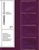 CD 37 – PESQUISA MULTICÊNTRICA SOBRE EVENTOS ADVERSOS RELACIONADOS A MEDICAMENTOS