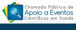 1ª Chamada Pública de Apoio a Eventos Técnico-Científicos em Saúde de 2016