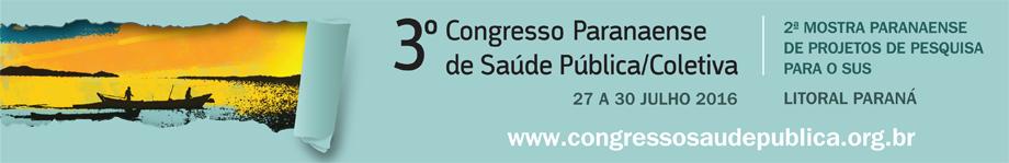 O 3º Congresso Paranaense de Saúde Pública/Coletiva