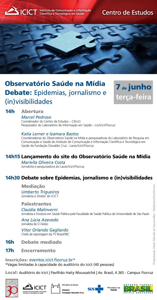Observatório Saúde na Mídia Debate: Epidemias, jornalismo e (in)visibilidades