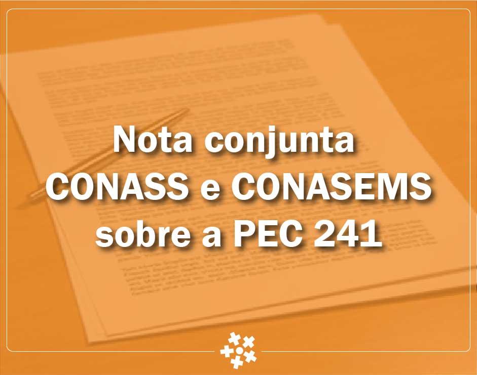 Nota conjunta CONASS e CONASEMS sobre a PEC 241
