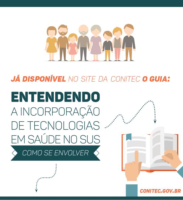 """Conitec lança o guia """"Entendendo a incorporação de tecnologias em saúde – como se envolver"""""""