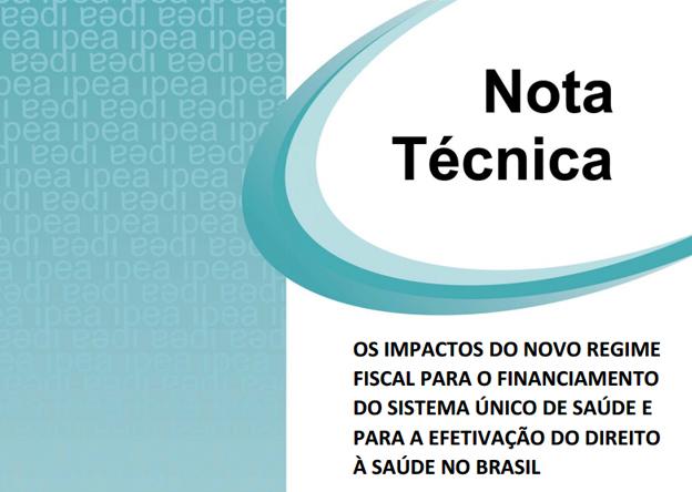 Ipea divulga nota sobre os impactos da PEC 241 para o financiamento do SUS