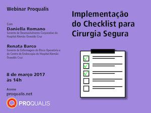 Implementação do checklist para cirurgia segura é o tema que abre a temporada de Webinares Proqualis