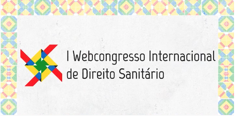 Fiocruz Brasília realiza I Webcongresso Internacional de Direito Sanitário