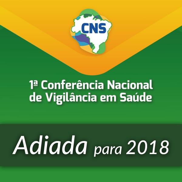 NOTA: 1ª Conferência Nacional de Vigilância em Saúde adiada para 2018