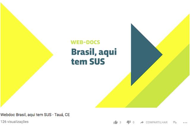 Webdoc Brasil, aqui tem SUS – Tauá, CE