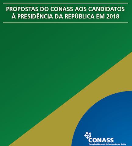 Propostas do CONASS aos candidatos à Presidência da República