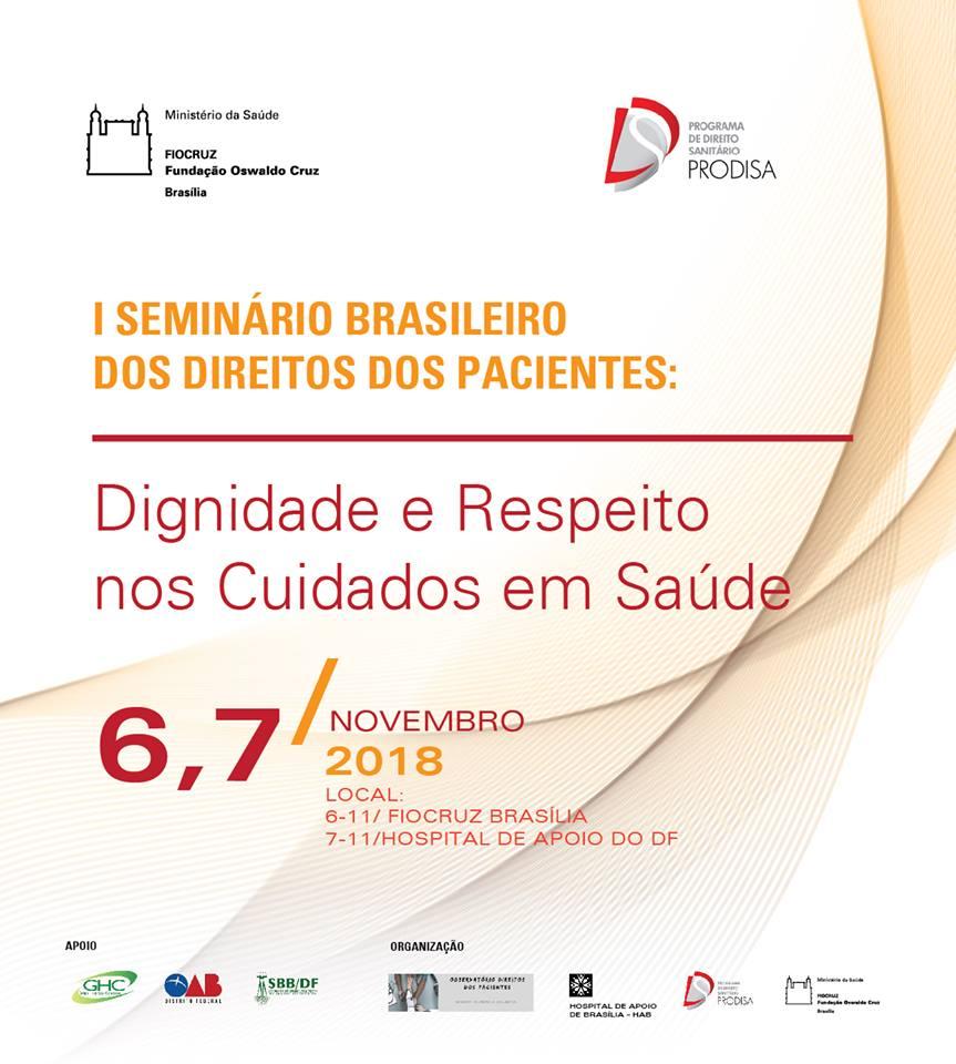 Inscrições abertas para Seminário Brasileiro dos Direitos dos Pacientes: Dignidade e Respeito nos Cuidados em Saúde