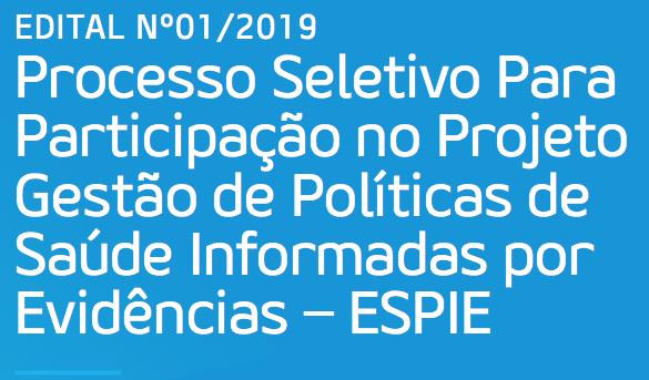 """Abertas as inscrições para especialização """"Projeto de Gestão de Políticas de Saúde Informadas por Evidências"""""""