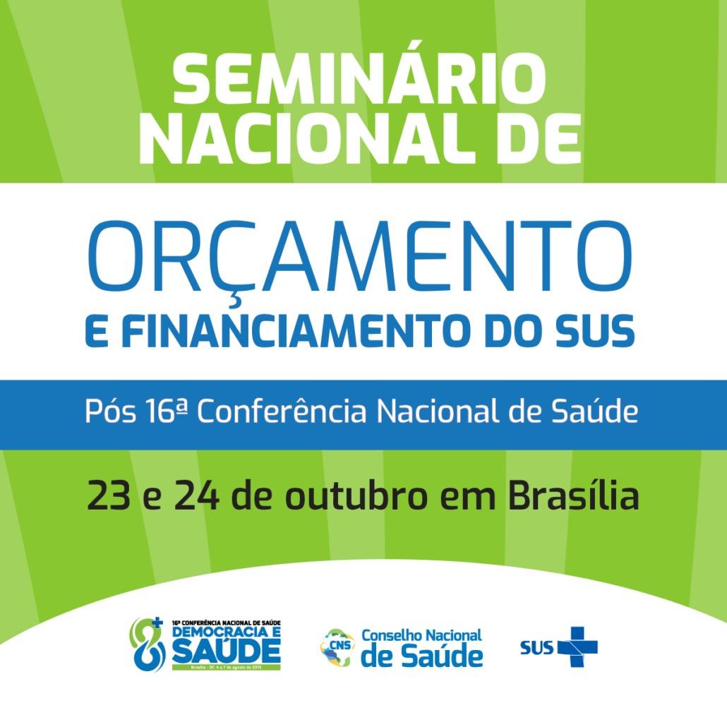 CNS convoca conselheiros(as) e ativistas do SUS para seminário sobre orçamento da Saúde